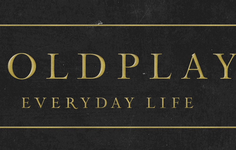 "NEW DOUBLE ALBUM FROM COLDPLAY, EVERYDAY LIFE, OUT NOV 22. ORPHANS AND ARABESQUE 7"" AVAILĂ̵BLE NOW featured image"