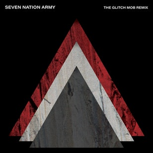 Seven Nation Army (The Glitch Mob Remix) image
